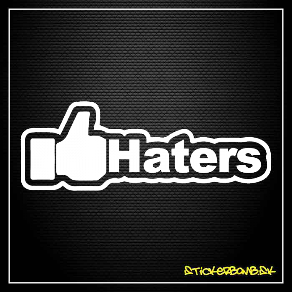 LIKE HATERS - samolepka