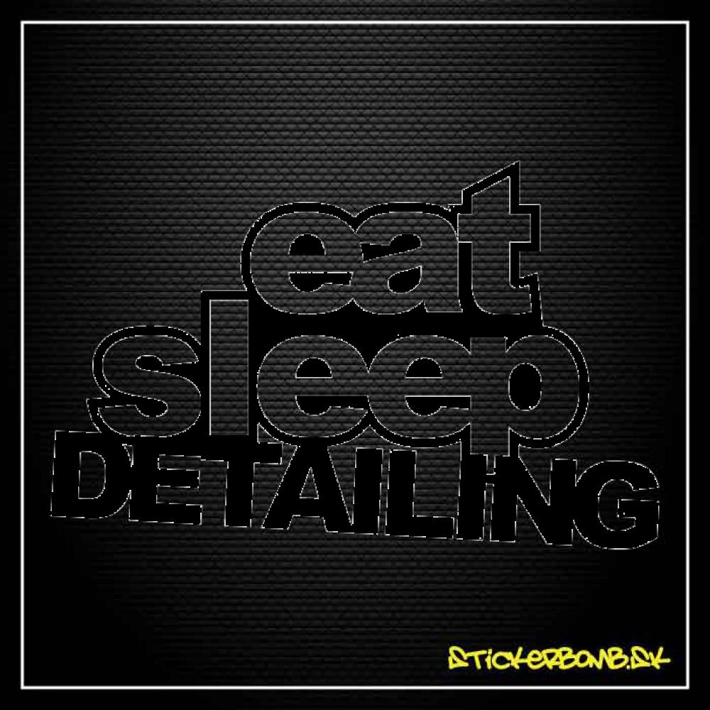 Eat Sleep Detailing - samolepka